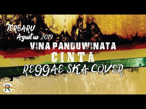 Download Vina Panduwinata - CINTA Reggae SKA cover Mp4 baru