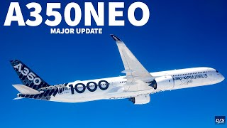Airbus A350 Neo Major Update