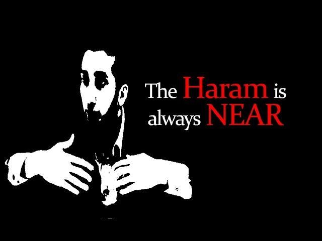 The Haram is always NEAR - Nouman Ali Khan