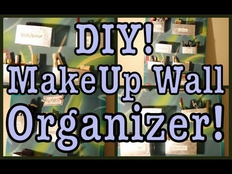 DIY: MakeUp Wall Organizer!