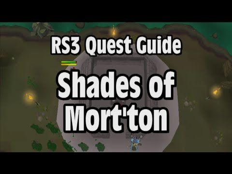 RS3: Shades of Mort'ton Quest Guide – RuneScape