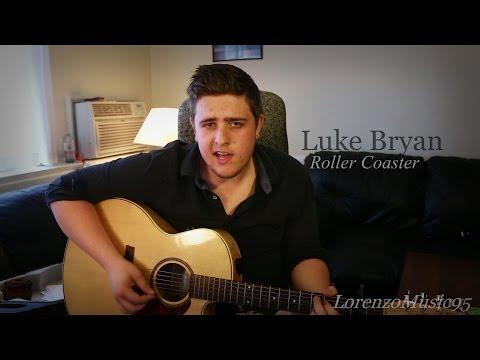 Luke Bryan - Roller Coaster (Cover) Lorenzo Friesen