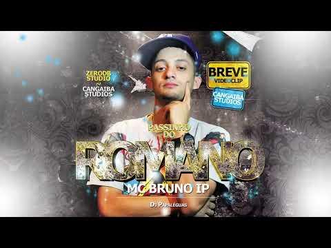 MC Bruno IP - Passinho do Romano - Música nova 2014 (Dj Papaléguas) Lançamento 2014