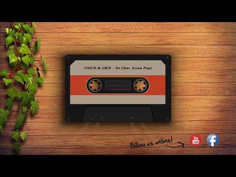 Download Lagu  CMC$ & GRX - X's feat. Icona Pop Mp3 Free