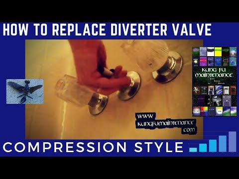 How To Replace Diverter Valve ~ Compression Style Tub To Shower