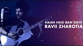 Haan Hasi Ban Gaye - Unplugged Version | Ravi Zharotia | Chordsguru