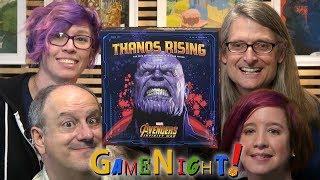 Thanos Rising: Avengers Infinity War - GameNight! Se6 Ep18