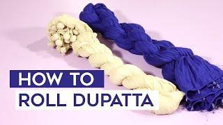 How to Roll Dupatta ? – DIY Making Curls / Crushing Effect on Scarfs and Dupatta