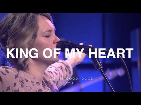 King of My Heart - Paul & Hannah McClure, Bethel Church