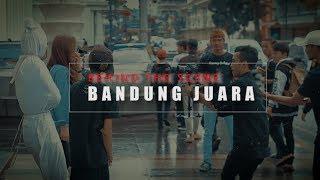 AOI x ASEP BALON x FANNY SABILA - BANDUNG JUARA (BEHIND THE SCENE)