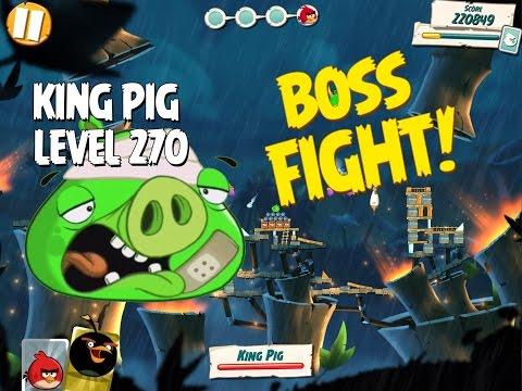FINAL Boss Fight #27! King Pig Level 270 Walkthrough   Angry Birds Under Pigstruction