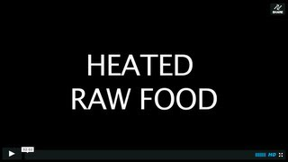 ANI'S HEATED RAW FOOD