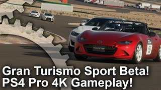 [4K] Lets Play Gran Turismo Sport Beta on PS4 Pro!