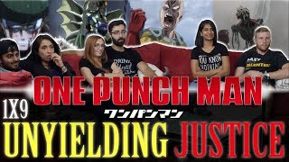 One Punch Man - 1x9 Unyielding Justice - Group Reaction