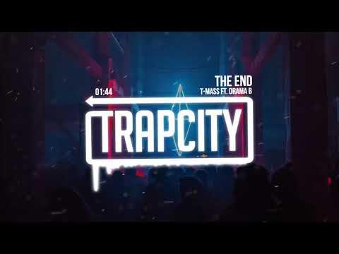 download lagu T-mass - The End Ft. Drama B gratis