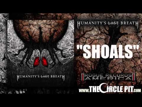 Humanitys Last Breath - Shoals