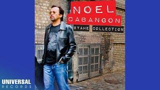 Download Lagu Noel Cabangon - Byahe Collection (Full Album) Gratis STAFABAND
