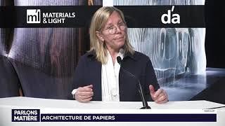 Parlons Matière par le lab « L'architecture de papiers »