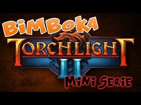 Torchlight 2 - Mini Serie #1