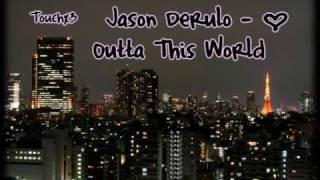 Watch Jason Derulo Outta This World video