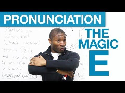 Pronunciation Tricks – The Magic E