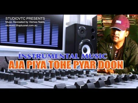 AAJA PIYA TOHE PYAR DOON  INSTRUMENTAL MUSIC  STUDIOVTC AUSTRALIA...