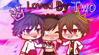 Loved By Two [GLMM] - Romantic Mini Movie (200k Subs Special)