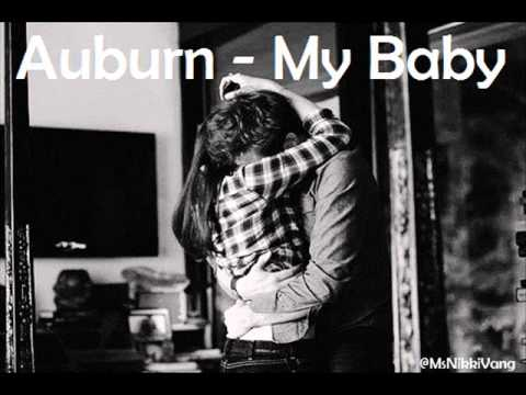 Auburn - My Baby {lyrics & Download Link} video