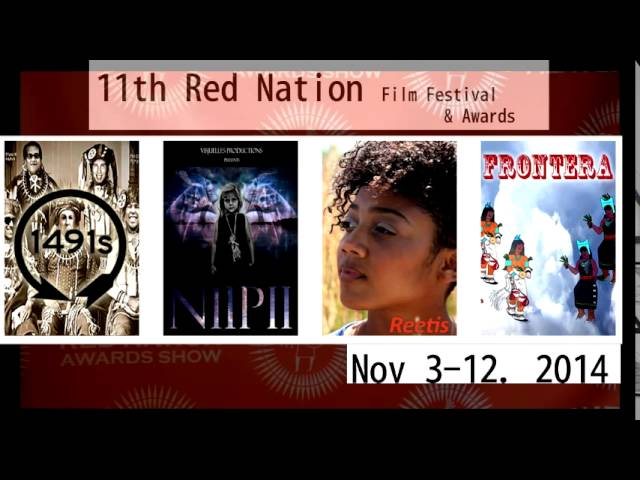 11th Red Nation Film Festival & Awards Show 2014