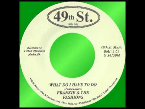 WHAT DO I HAVE TO DO, Frankie & The Fashions, 49th St. #34159   1993