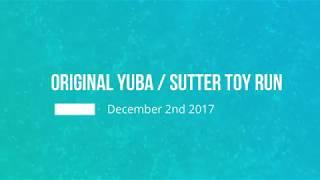 2017 Orignal Yuba Sutter Toy Run