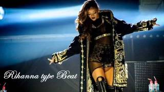 Rihanna Type Beat R&B Pop Rap 2015
