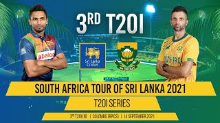 LIVE | 3rd T20I - South Africa tour of Sri Lanka 2021
