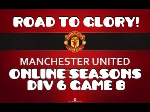 FIFA 16 - ONLINE SEASONS - MAN UTD - ROAD TO GLORY - FULL GAMEPLAY - DIVISION 6 - GAME 8