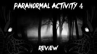 Paranormal Activity 4 - Paranormal Activity 4 Review