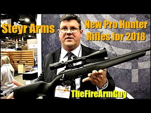 4 New Steyr Rifles for 2018 - TheFireArmGuy