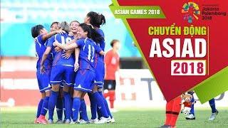 Nhận định về đối thủ của ĐT nữ Việt Nam tại vòng Tứ kết ASIAD   VFF Channel