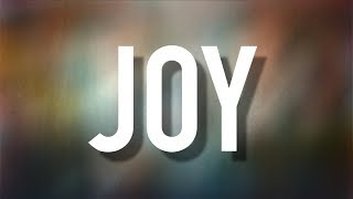Joy - [Lyric Video] for KING & COUNTRY