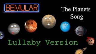 Bemular - The Planets Song (lullaby version)