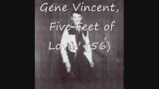 Watch Gene Vincent Five Feet Of Lovin 56 video