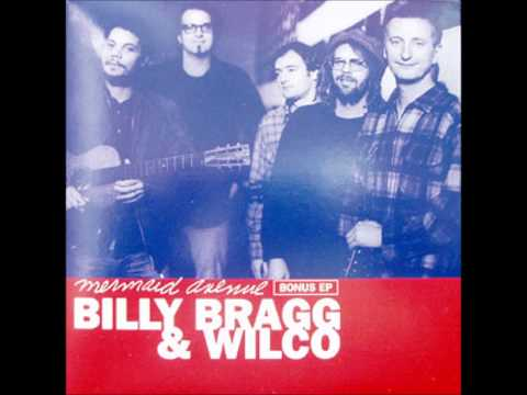 Billy Bragg & Wilco - My Thirty Thousand