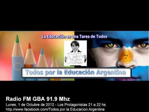 Todos por la Educación Argentina - Radio FM GBA 91,9 Mhz 1 de Octubre de 2012