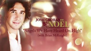 Watch Josh Groban Angels We Have Heard On High video