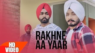 download lagu Rakhne Aa Yaar Full   Virasat Sandhu Ft gratis