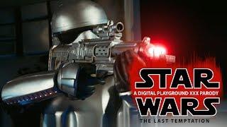 Digital Playground Presents: Star Wars: The Last Temptation A Parody (OFFICIAL TRAILER)