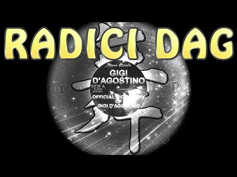 Gigi D'Agostino - Radici Dag (Gigi's way)