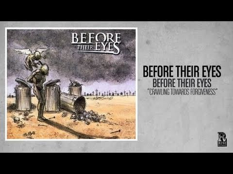 Before Their Eyes - Crawling Towards Forgiveness