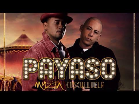 Payaso (Audio) - Cosculluela Feat. Myzta l Musica Nueva 2014