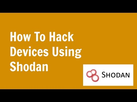 How to Hack devices connected to the internet of things using Shodan