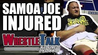 Samoa Joe INJURED! John Cena WWE Feud SCRAPPED?! | WrestleTalk News Jan. 2018